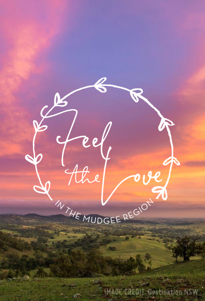 Feel the Love in Mudgee Region